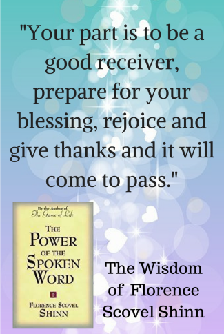 Affirmations and Florence Scovel Shinn